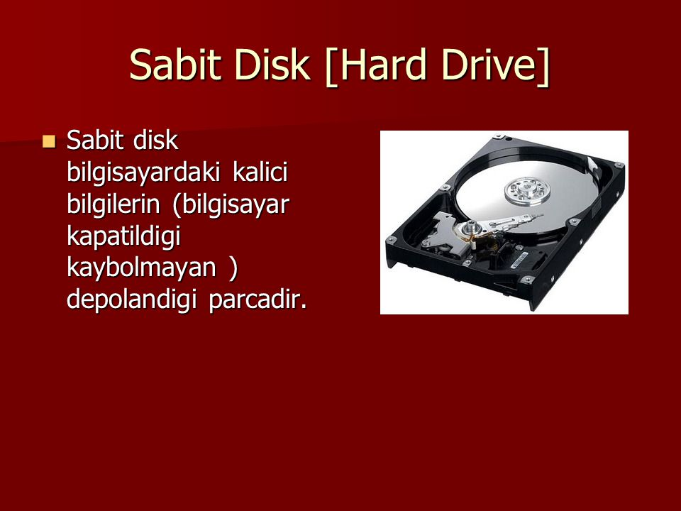 Sabit Disk [Hard Drive]